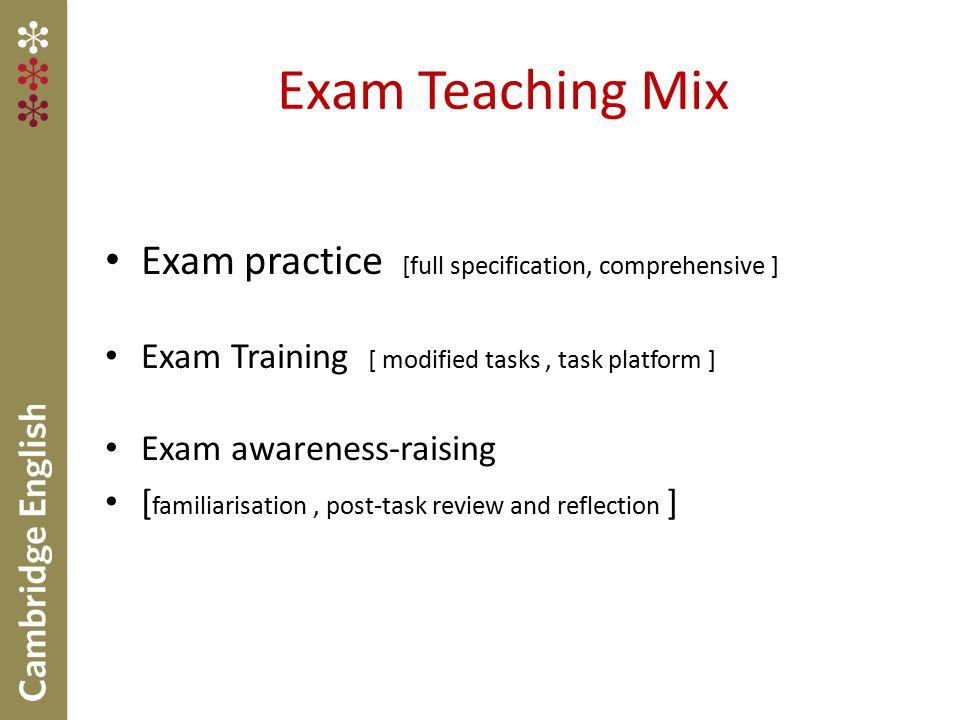 Exam Teaching Mix Exam practice [full specification, comprehensive ]